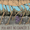 you ain't no dancer v.3